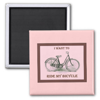I Want To Ride My Bicycle ~ Vintage Bicycle Poster 2 Inch Square Magnet
