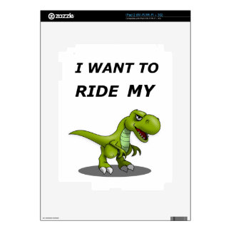 I Want To Ride My Decal For iPad 2
