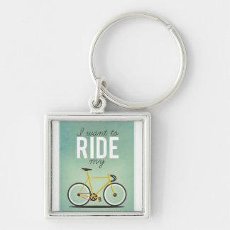 """I Want To Ride My..."" key tag Keychain"