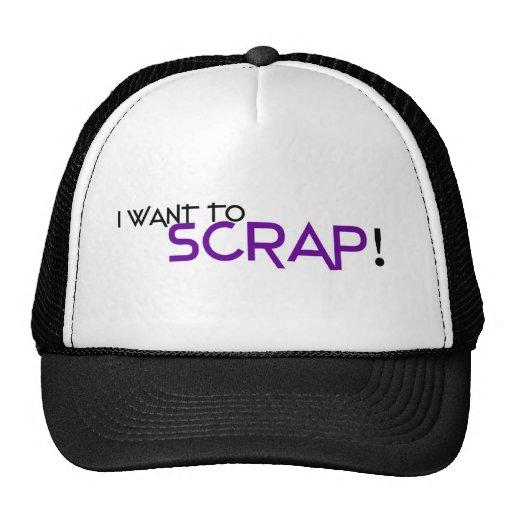 I want to Scrap Hats