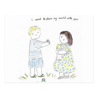 I want to Share my World with You Postcard