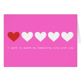 I want to spend my remaining life with you card