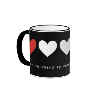 I want to spend my remaining life with you ringer mug