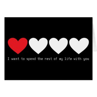 I want to spend rest of my life with you greeting cards