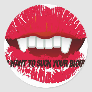 I WANT TO SUCK YOUR BLOOD VAMP LIPS PRINT CLASSIC ROUND STICKER