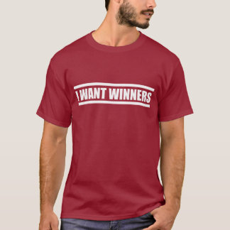 I Want Winners Football Shirt