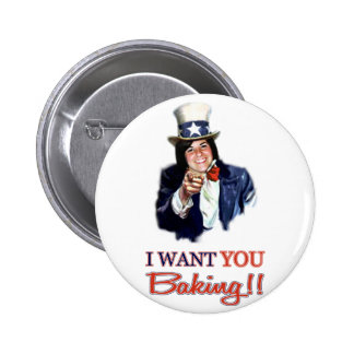I want you baking button