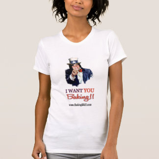I want you baking tee shirts