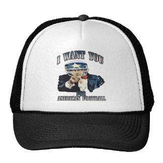 I WANT YOU FOR AMERICAN FOOTBALL TRUCKER HAT