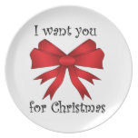 I want you for christmas with red bow dinner plate