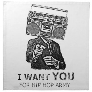 I want you for hip-hop army napkin