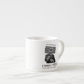 I want you for hip-hop army 6 oz ceramic espresso cup
