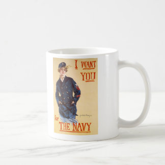 I want you for the Navy Coffee Mug