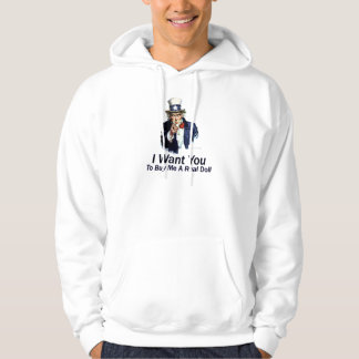 I Want You:  To Buy Me A Real Doll Hoodie