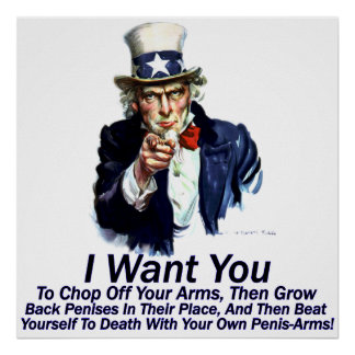 I Want You:  To Chop Off Your Arms Poster
