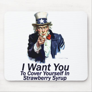 I Want You:  To Cover Yourself Mouse Pad
