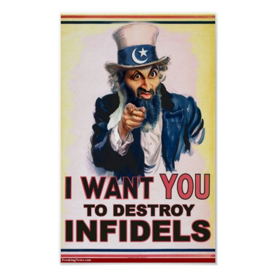 I want you to destroy Infidels Poster