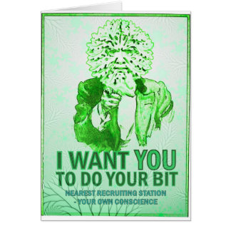 I Want You to do your bit - Green Man Speaks Card