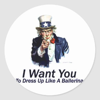 I Want You:  To Dress Up Classic Round Sticker