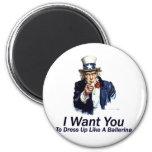 I Want You:  To Dress Up Fridge Magnet