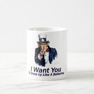 I Want You:  To Dress Up Mugs