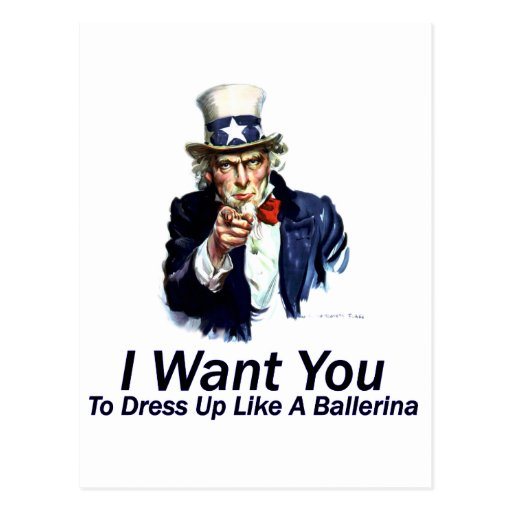 I Want You:  To Dress Up Post Cards