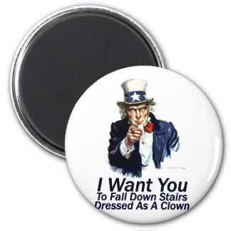 I Want You:  To Fall Down Stairs 2 Inch Round Magnet