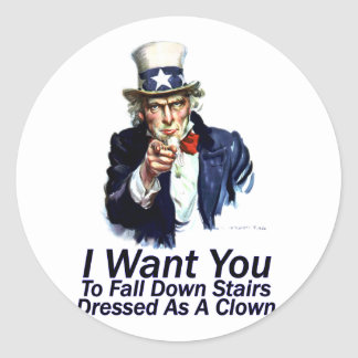 I Want You:  To Fall Down Stairs Classic Round Sticker