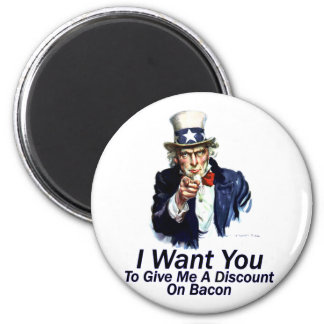 I Want You:  To Give Me A Discount 2 Inch Round Magnet
