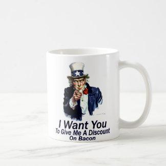 I Want You:  To Give Me A Discount Coffee Mug