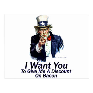 I Want You:  To Give Me A Discount Postcard