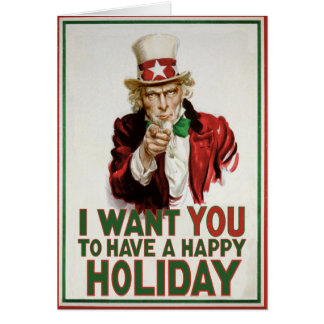 I want YOU to have a Happy Holiday Greeting Card