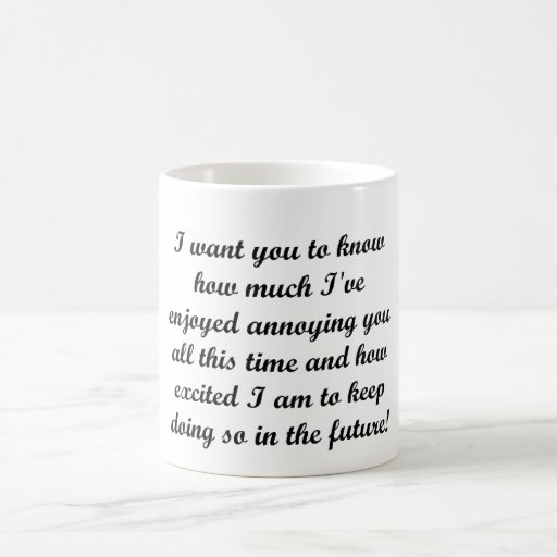 I want you to know mug