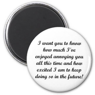 I want you to know refrigerator magnet
