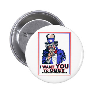 I Want You to OBEY! Pinback Buttons