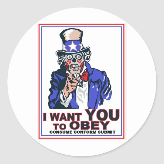 I Want You to OBEY! Classic Round Sticker