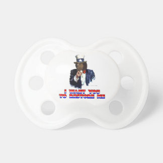 I WANT YOU TO RESTORE ME BABY PACIFIERS
