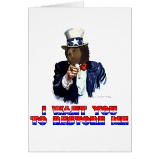 I WANT YOU TO RESTORE ME CARD