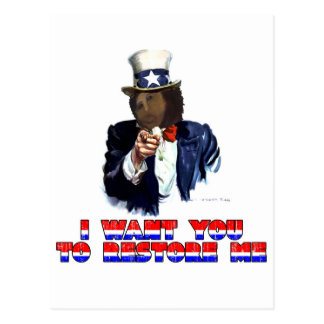 I WANT YOU TO RESTORE ME POST CARD