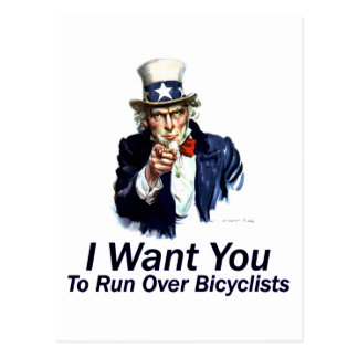I Want You: To Run Over Bicyclists Postcard