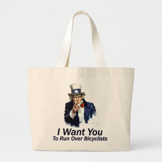 I Want You: To Run Over Bicyclists Tote Bags