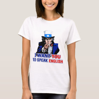 I Want You To Speak English Baby Doll T-Shirt