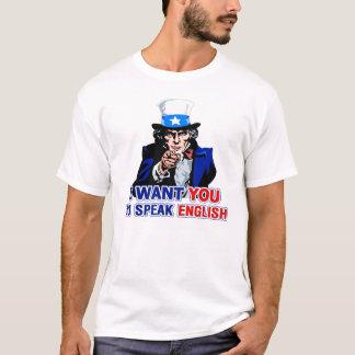 I Want You To Speak English Basic T Shirt