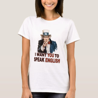 I Want You To Speak English Ladies Baby Doll Tee