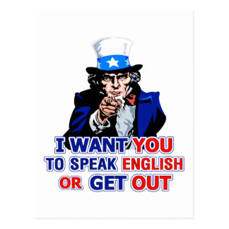 I Want You To Speak English Or Get Out Postcard