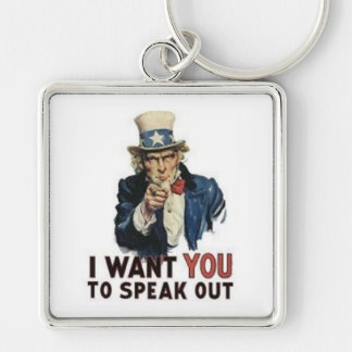 I Want You to SPEAK OUT! Silver-Colored Square Keychain