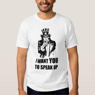 I want you to speak up t-shrit shirt