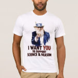 I WANT YOU TO SUPPORT SCIENCE & REASON PLAYERA