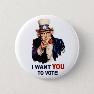 I Want You to Vote button