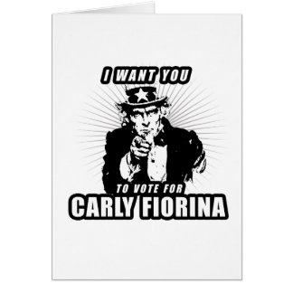 I want you to vote for Carly Fiorina Card